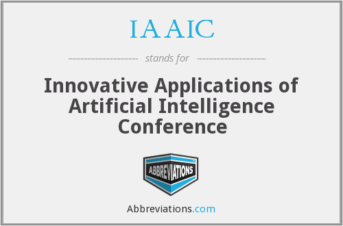 IAAIC - Innovative Applications of Artificial Intelligence Conference