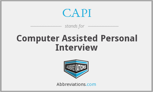 CAPI - Computer Assisted Personal Interview