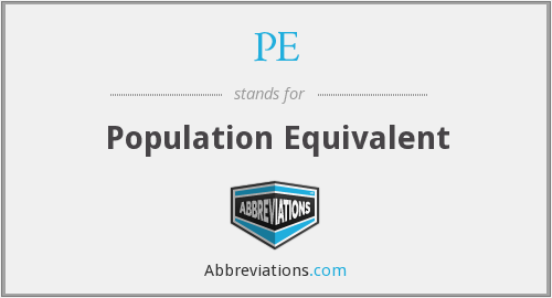 PE - Population Equivalent