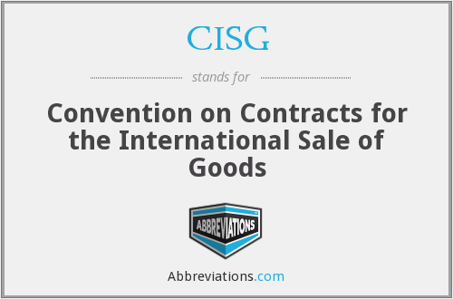 CISG - Convention on Contracts for the International Sale of Goods