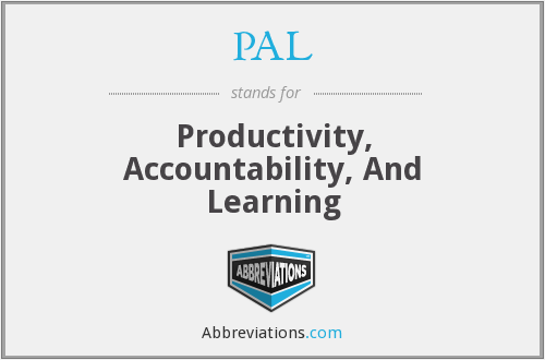 PAL - Productivity, Accountability, And Learning