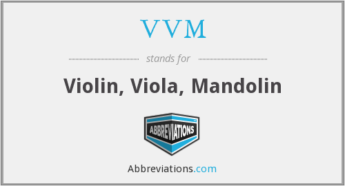 VVM - Violin, Viola, Mandolin