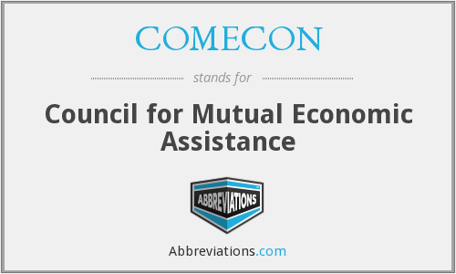 COMECON - Council for Mutual Economic Assistance