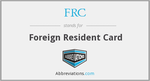 FRC - Foreign Resident Card