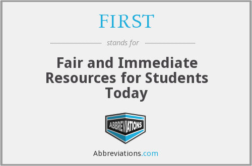 FIRST - Fair and Immediate Resources for Students Today