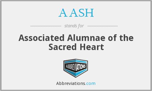 AASH - Associated Alumnae of the Sacred Heart