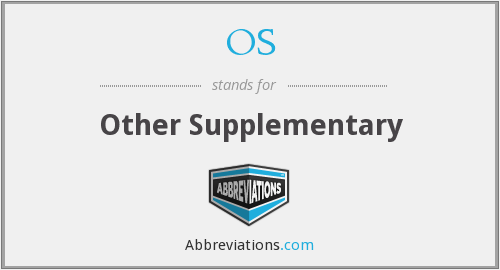 OS - Other Supplementary