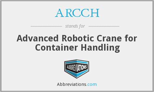 ARCCH - Advanced Robotic Crane for Container Handling