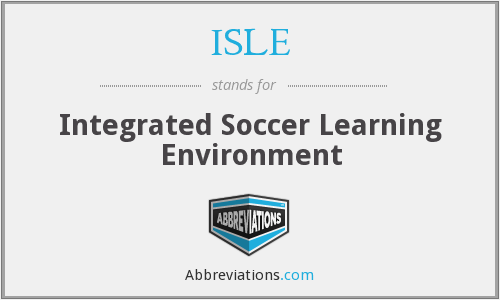 ISLE - Integrated Soccer Learning Environment