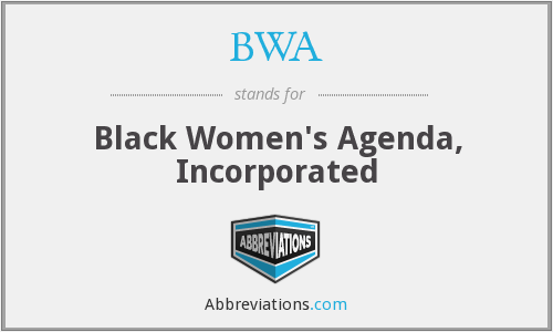 BWA - Black Women's Agenda, Inc.