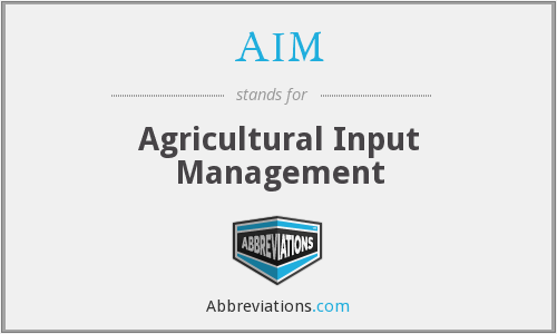 AIM - Agricultural Input Management