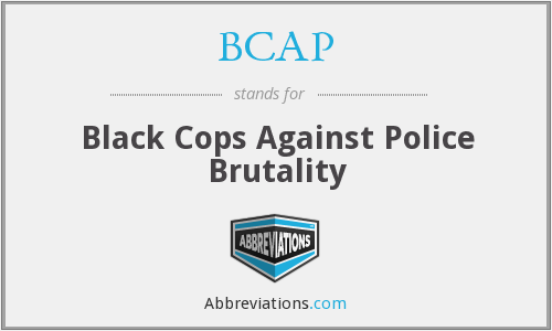 BCAP - Black Cops Against Police Brutality