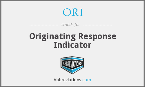 ORI - Originating Response Indicator