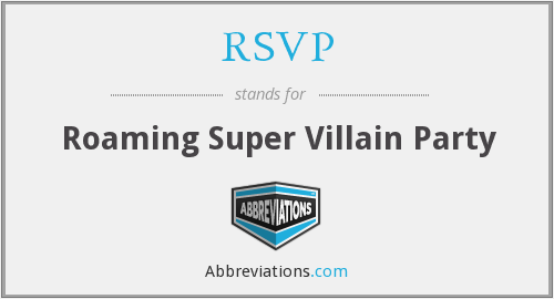 RSVP - Roaming Super Villain Party