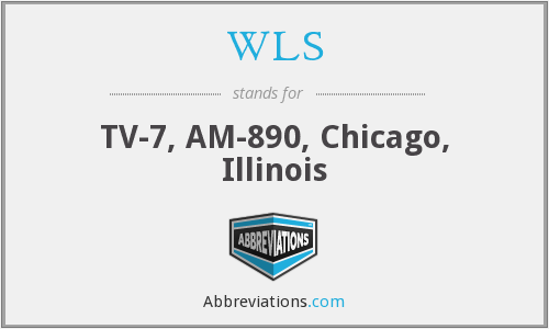 WLS - TV-7, AM-890, Chicago, Illinois
