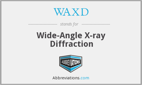 WAXD - Wide-Angle X-ray Diffraction