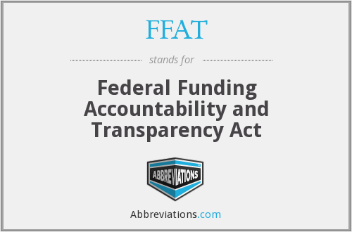 FFAT - Federal Funding Accountability and Transparency Act