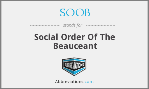 SOOB - Social Order Of The Beauceant
