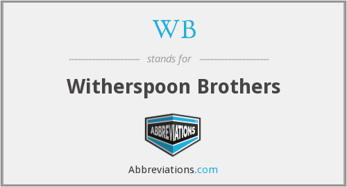 WB - Witherspoon Brothers