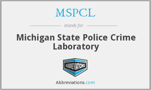 MSPCL - Michigan State Police Crime Laboratory