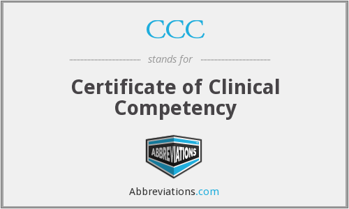 CCC - Certificate of Clinical Competency
