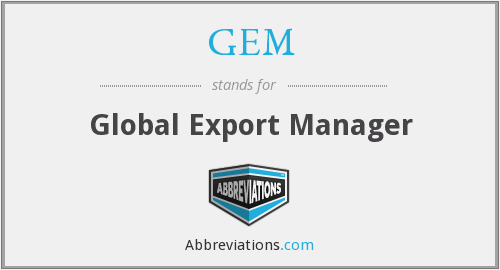 GEM - Global Export Manager