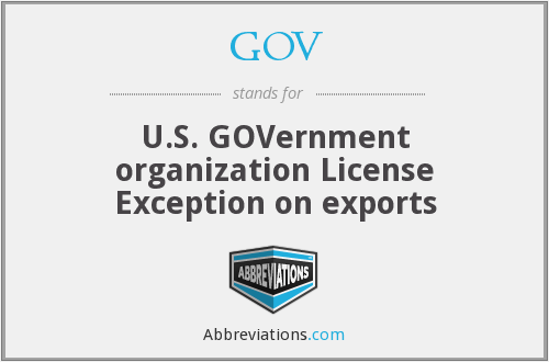 GOV - U.S. GOVernment organization License Exception on exports