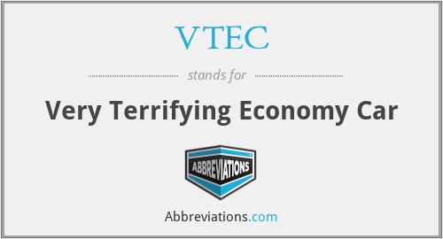 VTEC - Very Terrifying Economy Car