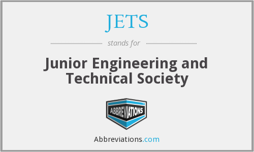 JETS - Junior Engineering And Technical Society