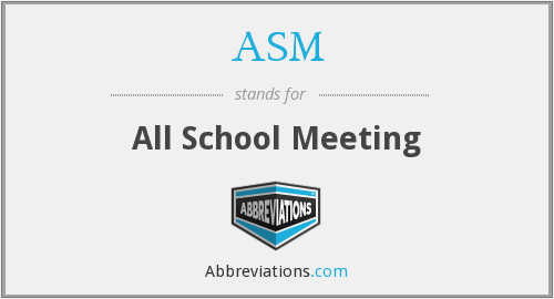 ASM - All School Meeting