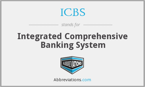 ICBS - Integrated Comprehensive Banking System
