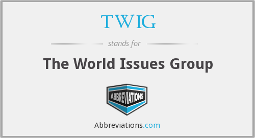 TWIG - The World Issues Group