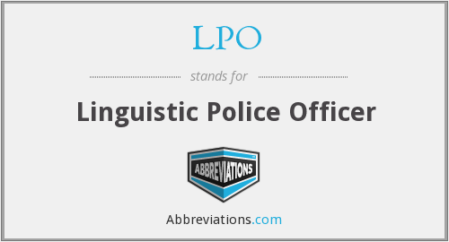 LPO - Linguistic Police Officer
