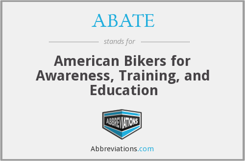 ABATE - American Bikers for Awareness, Training, and Education