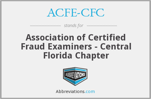 ACFE-CFC - Association of Certified Fraud Examiners - Central Florida Chapter