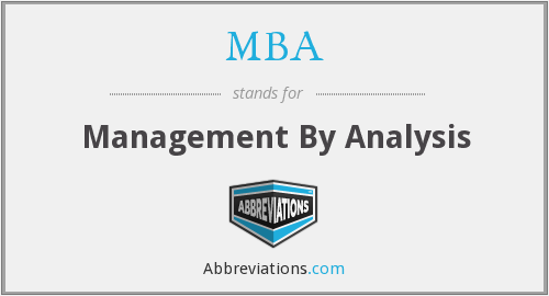 MBA - Management By Analysis