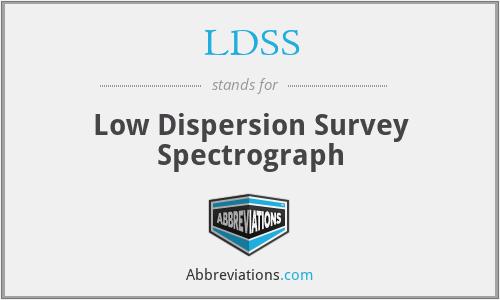 LDSS - Low Dispersion Survey Spectrograph