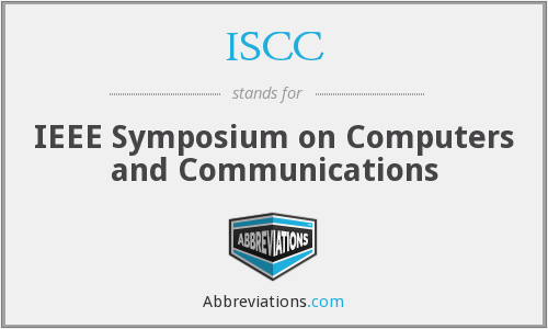 ISCC - IEEE Symposium on Computers and Communications