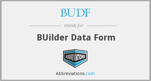BUDF - BUilder Data Form