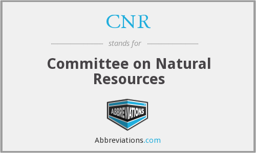 CNR - Committee on Natural Resources