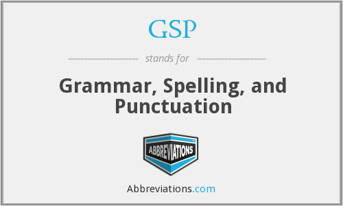 GSP - Grammar, Spelling, and Punctuation