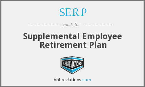 SERP - Supplemental Employee Retirement Plan