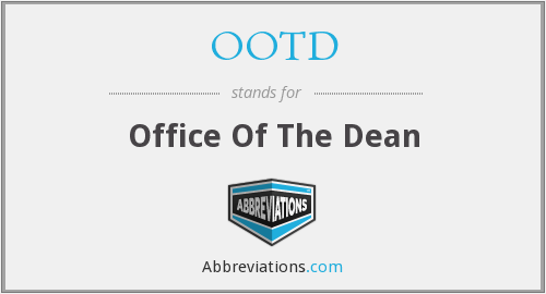 OOTD - Office Of The Dean
