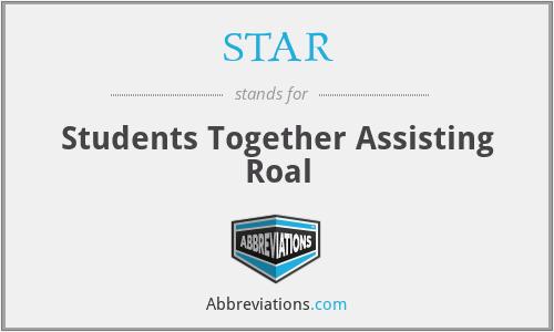 STAR - Students Together Assisting Roal