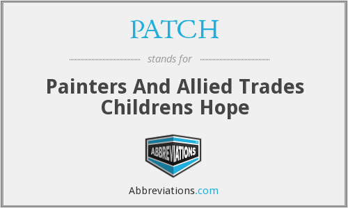 PATCH - Painters And Allied Trades Childrens Hope