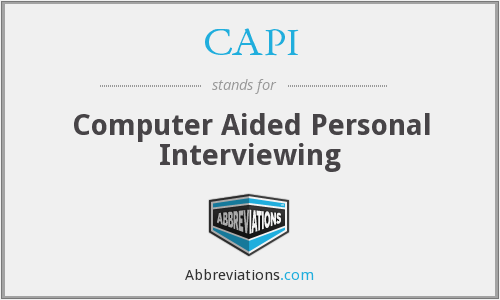 CAPI - Computer Aided Personal Interviewing