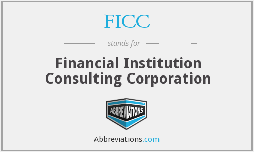 FICC - Financial Institution Consulting Corporation