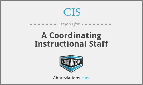 CIS - A Coordinating Instructional Staff