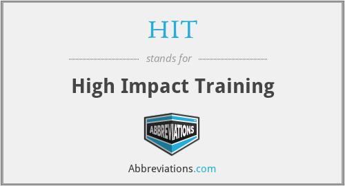 HIT - High Impact Training