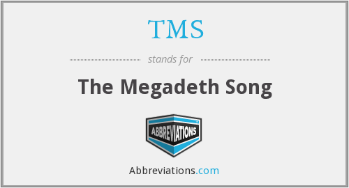 TMS - The Megadeth Song